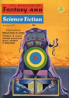 scificovers:  The Magazine of Fantasy and Science Fiction August 1967. Cover by Ron Walotsky.