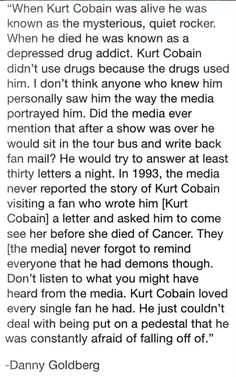 Who Kurt Really Was. this made me feel so much better. Kurt Cobain Quotes, Nirvana Kurt Cobain, Nirvana Quotes, Emo Bands, Music Bands, Was Ist Pinterest, Music Stuff, Music Things, Foo Fighters