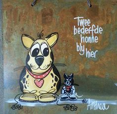 Anthea Dog Quotes, Cute Quotes, Qoutes, Afrikaans Quotes, Wooden Boards, Africa Art, Painting Quotes, Wedding Quotes, My Land