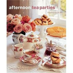 Tea Party Tips and Etiquette BECAUSE YES, WE DO NEED ANOTHER PICTURE OF THIS TEA SERVICE !!