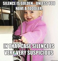 silence-is-golden-unless-you-have-a-toddler girls dance clothes, dance gif, dance moms memes lol Funny Parenting Memes, Funny Mom Memes, Parenting Fail, Funny Quotes, Funny Stuff, Parenting Classes, Parenting Styles, Parenting Books, Quotes Quotes