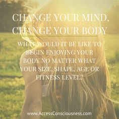 End the Judgment -  Change Your Mind, Change Your Body