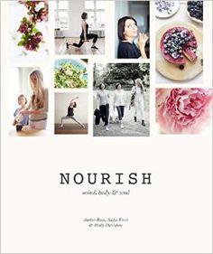 Nourish; yoga, food