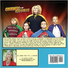 Looks like a nice complement to What's Under Your Cape? Greatness Is My Superpower: Sarah How, Cindy Pederson