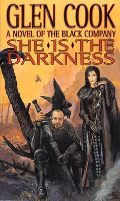 She is the Darkness (The Chronicles of the Black Company #8) by Glen Cook
