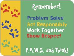 PAWS and Think Behavior Expectations plus more ides for free printing with Vista Print