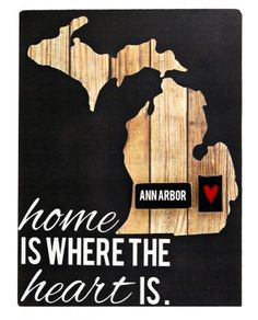 home is where the heart is- custom michigan town sign