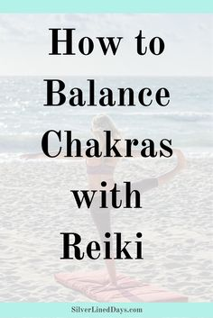 Reiki and yoga go hand in hand! Here are ways to balance your chakras by combining simple Reiki techniques into your next yoga practice. reiki yoga | holistic healing | holistic wellness | chakra balancing | energy healing