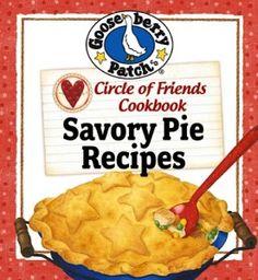 FREE e-Cookbook: Gooseberry Patch – 25 Savory Pie Recipes! #pie #recipes