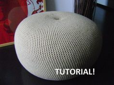 DIY Tutorial Large Crochet Pouf Poof, Ottoman, Footstool, Home Decor, Pillow, Bean Bag, Floor cushion (Crochet Pattern)