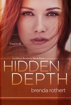 Silence is Read: #CoverReveal - HIDDEN DEPTH by Author Brenda Rothert