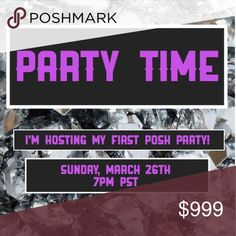 Hosting my first Posh Party! I'm excited to announce I'll be hosting my first Posh Party! Save the date for Sunday, March 26th at 7pm PST. Theme to be determined. Spread the word to your PFFs! 🎉🖤 Other