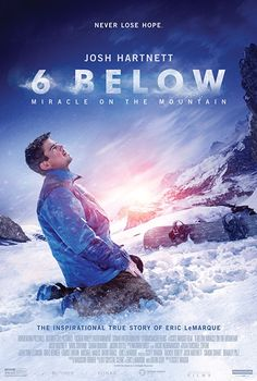 Watch 6 Below: Miracle on the Mountain full hd online Directed by Scott Waugh. With Josh Hartnett, Mira Sorvino, Sarah Dumont, Kale Culley. An adrenaline seeking snowboarder gets lost in a ma Josh Hartnett, Movies And Series, Hd Movies, Movies To Watch, Movies Online, Movie Tv, Sierra Nevada, Below Movie, Hockey Players
