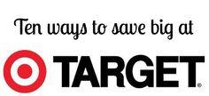 10 way to save big at Target.  From www.dixiedollardeals.com #target #coupons