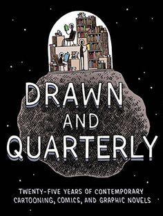 Drawn & Quarterly: Twenty-five Years of Contemporary Cartooning, Comics, and Graphic Novels: Tom Devlin: 9781770461994: Amazon.com: Books