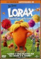 Lorax. Il guardiano della foresta [Videoregistrazione] / regia di Chris Renaud, Kyle Balda