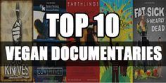 These top 10 vegan documentaries will open your eyes to the truth. They will change your perspective towards the meat industry.