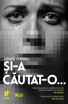 Și-a căutat-o. de Louise O'Neill, Editura Storia Books - recenzie The Guardian, New York Times, Books, Movie Posters, Libros, Book, Film Poster, Book Illustrations, Billboard