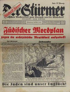 """In 1934 Der Stürmer, the 18th ed, carried a front-page article under the headline Jüdischer Mordplan (Jewish Death-plot), with an illustration showing Jews draining blood from the throats of blonde-haired infants with Christian crosses in the background.  This edition repeats the traditional Catholic Blood-libel, referring to a """"Jewish death-plan""""."""