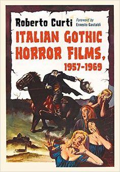 Italian gothic horror films, 1957/1969, 2015   http://absysnetweb.bbtk.ull.es/cgi-bin/abnetopac01?TITN=529506