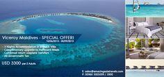 Viceroy Maldives - Summer Offer Markets: Asian Market (Excluding Indian Market) Email: sales@amazingasiatravels.com