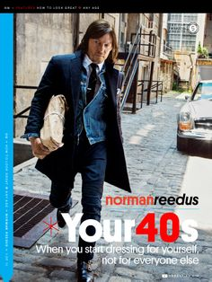 "I saw this in ""Your 40s: Norman Reedus"" in GQ October 2014."