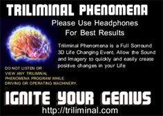 #http://no1trafficsolutions.com/wp-content/uploads/2013/06/992764_detail.png  Triliminal Sonic Entrainment Self Improvement  Self-help Audio Books Triliminal Sonic Entrainment. Binaural and Monaural Beats in association with Isochronic Tones aligns you with the Earths Electtromagnetic Frequency to develop super-human-like powers FAST! Merge with The Universal Mind to Achieve Almost Anything You...