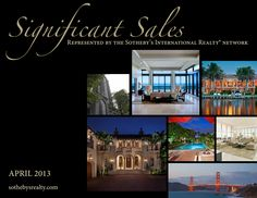 April 2013 Significant Sales of Sotheby's International Realty
