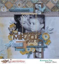 All About Scrapbooks Australia: Miracle using Kaisercraft Antiquities by Kerryn Fry Scrapbook Designs, Scrapbooking Layouts, Baby Scrapbook, Scrapbook Pages, Photo Layouts, Journal Cards, Creative Inspiration, Antiquities, Cardmaking