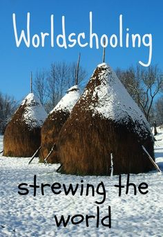 """Worldschooling. Strewing the world. After 2.5 years of family travel, I  had an """"Aha!"""" moment. That's what we're doing, travel with kids is about strewing the whole world before them. It's an amazing way to get an education. Whether you call it homeschooling, worldschooling or unschooling .http://worldtravelfamily.com"""