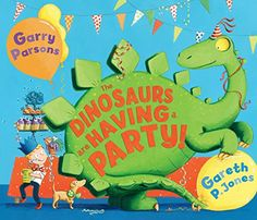 The Dinosaurs are Having a Party! by Gareth P. Jones https://www.amazon.co.uk/dp/1783441674/ref=cm_sw_r_pi_dp_x_r5XVybNBSND1E