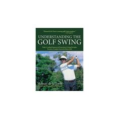 Understanding the Golf Swing (Paperback)