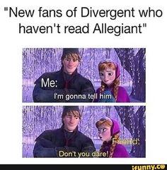 ~Divergent~ ~Insurgent~ ~Allegiant~ yasssss don't ruin it ppl Divergent Memes, Divergent Hunger Games, Divergent Fandom, Divergent Trilogy, Divergent Insurgent Allegiant, Tfios, Insurgent Quotes, Book Tv, The Book