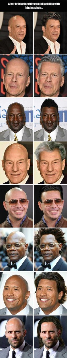 What Bald Celebrities Would Look Like With Fabulous Hair  8 Pics