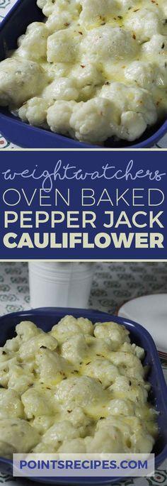 Weight Watchers Oven Baked Pepper Jack Cauliflower via @5mintohealth (Baking Cauliflower)