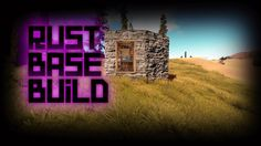 Rust Extremely Efficient Cheap Solo Starter Base