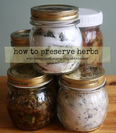 How to Preserve Herbs | Healthy Green Kitchen - this includes some traditional standards and some cool creative ideas. A lot of these would also make wonderful gifts.