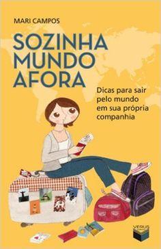 Sozinha Mundo Afora - 9788576861546 - Livros na Amazon Brasil