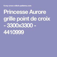 Princesse Aurore grille point de croix - 3300x3300 - 4410999