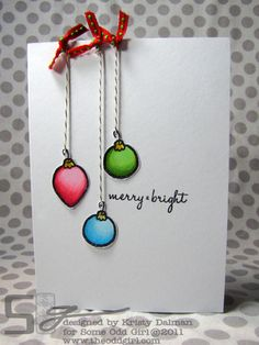 who woulda thunk? hanging ornaments by strings and bows on a card All Things Christmas, Christmas Cards, Christmas Ornaments, Christmas Ideas, Xmas Crafts, Paper Crafts, Scrapbook Cards, Scrapbooking, Create Your Own Card