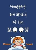 Monsters are afraid of the moon / Marjane Satrapi ; [translated by Jill Davis]