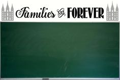 Families are Forever LDS Primary Theme 2014 Vinyl by polkadotdoor.  Perfect for Primary Room wall, above chalkboard.