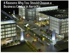 8 Reasons Why You Should Choose a Business Centre in Aerocity