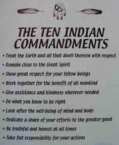 These tenets are universal....not solely practiced / conceived by native americans.