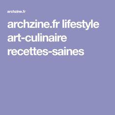 archzine.fr lifestyle art-culinaire recettes-saines