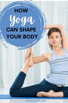 How Yoga can shape and transform your body in few steps #yogabody Prenatal Yoga, Restorative Yoga, Body Weight, Weight Lifting, Yin Yoga Poses, Yoga Props, Yoga Motivation, Yoga Workouts, Morning Yoga