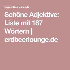 Schöne Adjektive: Liste mit 187 Wörtern | erdbeerlounge.de
