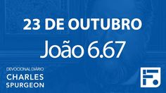 23 de outubro – Devocional Diário CHARLES SPURGEON #297