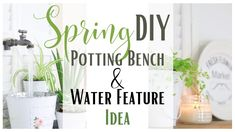 Potting Bench Water Feature ~ DIY Water Feature ~ Potting Bench DIY ~ Sp...
