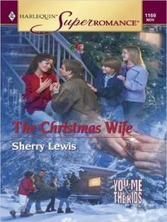 The Christmas Wife (You, Me & the Kids) - Kindle edition by Sherry Lewis. Literature & Fiction Kindle eBooks @ Amazon.com.